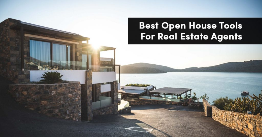 Best Open House Tools for Real Estate Agents 2019 2