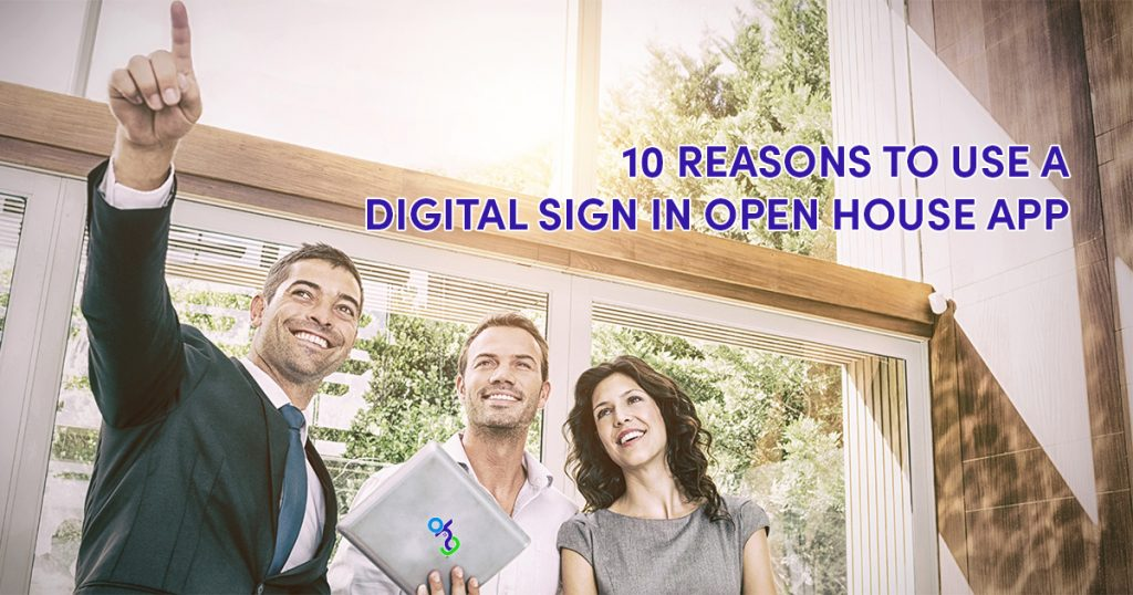 10 Reasons to Use a Digital Sign In Open House App 2