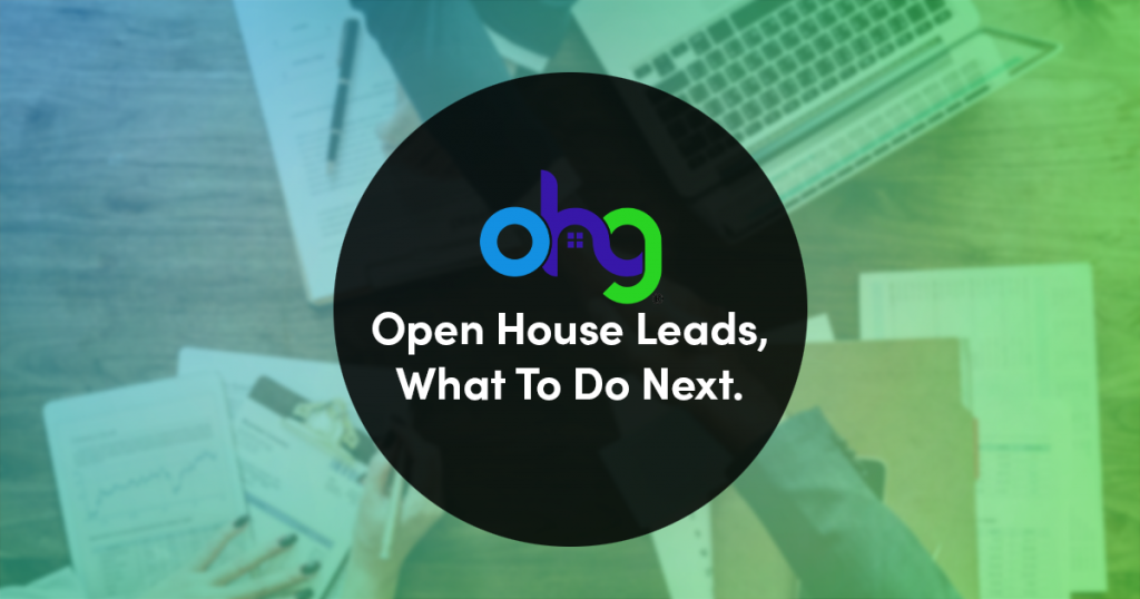 What to do next with your Open House Leads 8