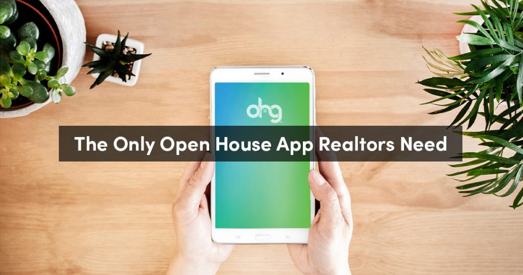 The Only Open House App a Realtor Needs in 2019 2