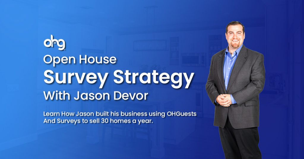 Why You Should Use A Survey At Your Open House (Used to sell 30 homes a year) 1