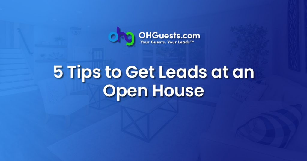 5-Tips-To-Get-Leads-at-Open-House